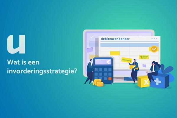Wat is een invorderingsstrategie?