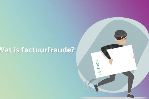 Wat is factuurfraude en hoe bescherm ik mezelf ertegen?